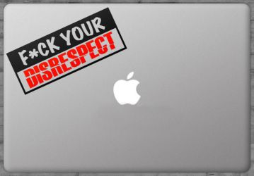 Sticker Fuck Your Disrespect by Kavel-WB