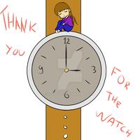 Thank You For The Watch by Girly34