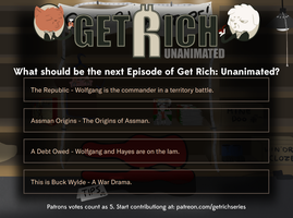 Next Episode Poll - Aug 16 by GetRichSeries