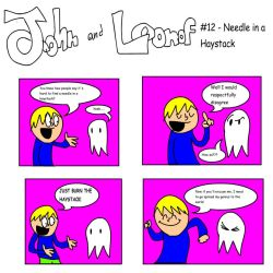 John and Loonof comic #12 - Needle in a Haystack by John-and-Loonof
