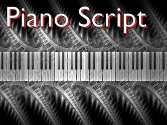 Piano Script by Shortgreenpigg