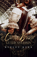 Curse Breaker: Guild Assassin by AlexandriaDior