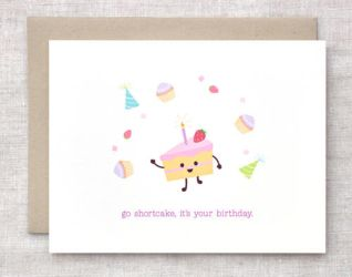 Go Shortcake, It's Your Birthday - Card by happydappybits