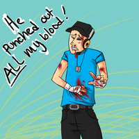 HE PUNCHED OUT ALL MY BLOOD by SuperKusoKao