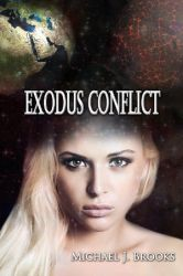Exodus Conflict (Chapters 1-2) by AuthorMJBrooks