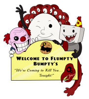 Welcome to Flumpty Bumpty's by itsaaudraw
