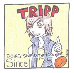 Stupid Tripp by Aisling-M