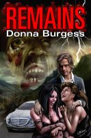 Remains by Donna Burgess by keithdraws