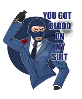 You got blood on my suit by Toxic-tweek
