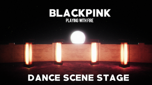 [MMD]BLACKPINK - PLAYING WITH FIRE(DANCE STAGE DL) by DollyMolly323