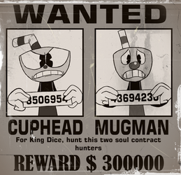 Cuphead and Mugman Wanted by AVM-Cartoons