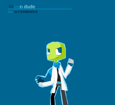 Green dude the mysterious by TIPOVERDE