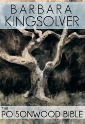 Barbara Kingsolver Book Cover:The Poisonwood Bible by ALFitz