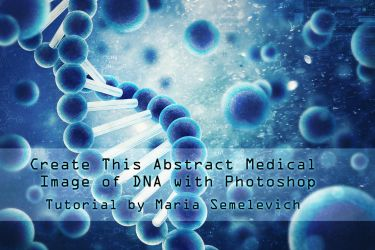 Create Image of DNA with Photoshop by MariaSemelevich