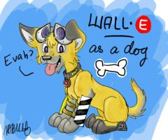WALL-E as a Dog by T-2-da-Rouble
