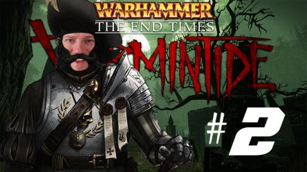 [Two Friends Play] Vermintide #2 by Null-Entity