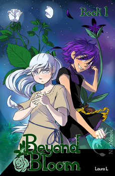 Beyond Bloom Book1 Cover by NiaNook33