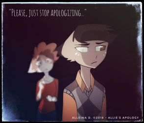 Stop Apologizing... by AlleinaDArts