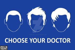 Print: Choose Your Doctor by GAME-OVER-CUSTOM
