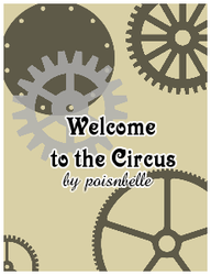 Welcome To The Circus [Cover] by PoisnousPixie