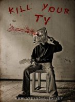 Kill your TV by dReadSolJah
