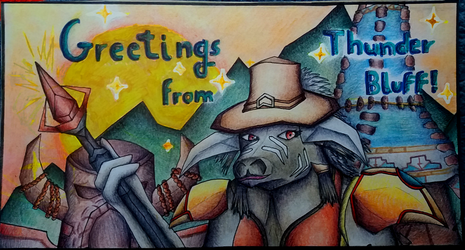 Greetings from Thunder Bluff by Siavaa