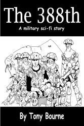 The 388th the graphic novel by TonyBourne