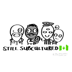 doodle request 35: still subcultured by inkblort