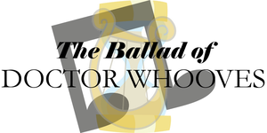 The Ballad of Doctor Whooves Logo, Lyra and Vinyl by Alkonium