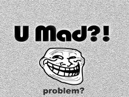 U mad, Internet troll by Vreckovka