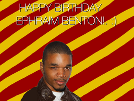 Happy Birthday Ephraim Benton! by Nolan2001