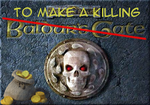 Baldur's Gate: To Make A Killing - Chapter 1 by VAEisenberg