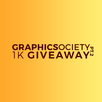 Graphic Society's 1K Giveway PART 2 by Graphic-Society