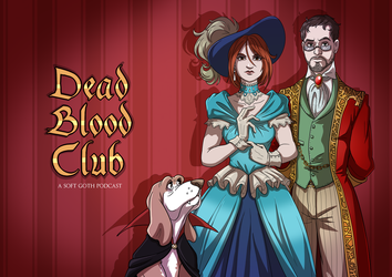 .Dead Blood Club podcast art. by MalakiaLaGatta