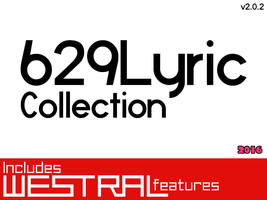 629Lyric Collection (v2.0.2) by CatalinMetro