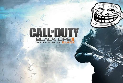 Black Ops 2 Troll by Proud2BMe1936