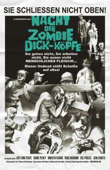 Night of the Zombie Dickheads poster by ChrisMoreno