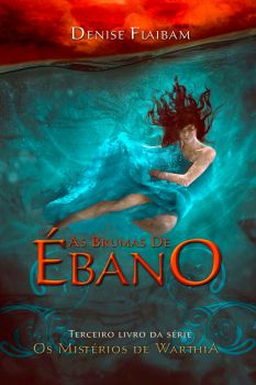 Book Cover - As Brumas De Ebano by MirellaSantana