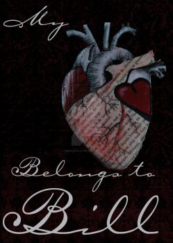 My Heart Belongs To Bill by VampireCraftin