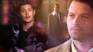 I'm glad you're back (Destiel Wallpaper) by mistofstars