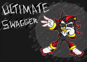 ULTIMATE SWAGGER by RaeLogan