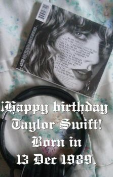 Happy Birthday Taylor on your 28 years 2017.12.13 by Avengium