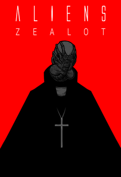 ALIENS ZEALOT cover by skellington1