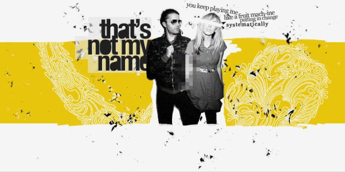 That's Not My Name by unweaving