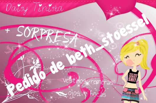 PACK: Pedido De beth stoessel by DaisyTinista