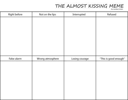 Almost kissing meme by number11train