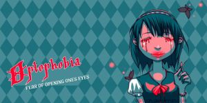 Optophobia by Xeyth