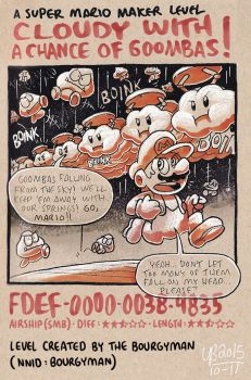 Mario Maker: Cloudy with a Chance of Goombas by TheBourgyman