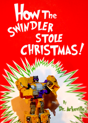 How The Swindler Stole Christmas by Destron23