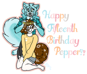 Happy Birthday Pepper!! by mysterypaws